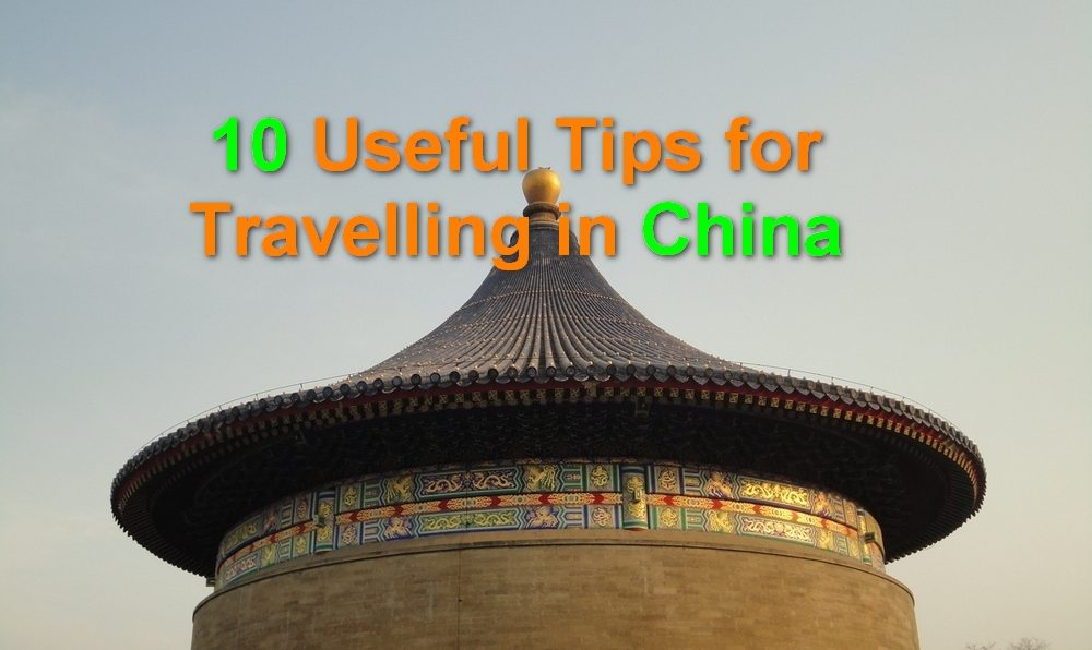 10 Useful Tips for Travelling to China, Featured Image, Beijing, Temple of Heaven