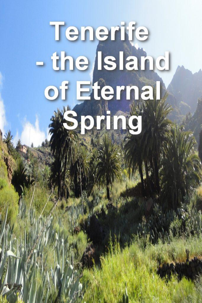 Tenerife - the Island of Eternal Spring, Masca, Buenavista, Pinterest Image 2