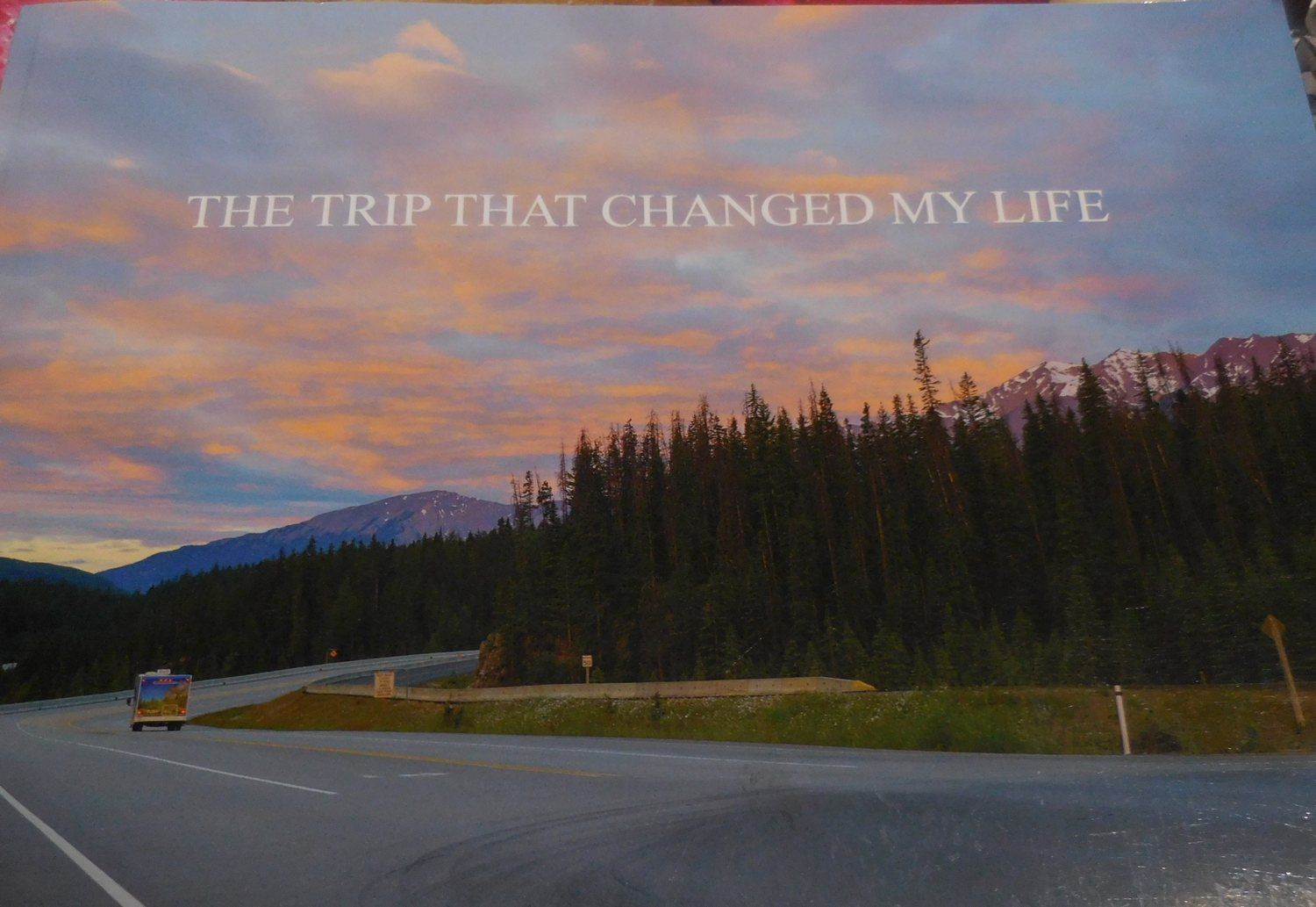 Project Alpha - coffee table version - The Trip that Changed My life