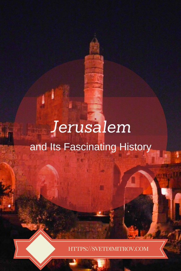 Let's wander around the fascinating, multi-layered history of Jerusalem.
