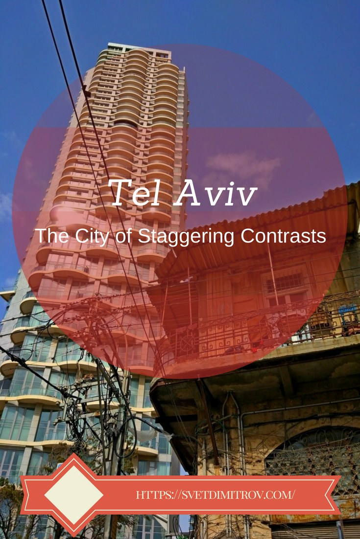 Tel Aviv, uniting old and new, is a city of staggering contrasts that blend in a peculiar way.