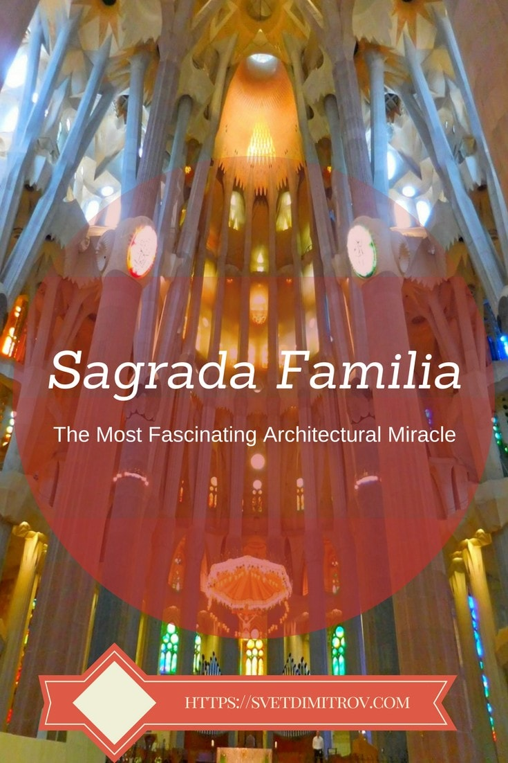 Sagrada Familia is the most resplendent basilica you have never entered... yet